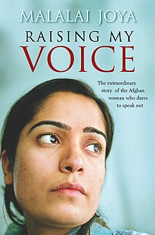 raising my voice by malalai joya Raising my voice malalai joya malalai joya is the youngest and most famous female mp in afghanistan, whose bravery and vision have won her an international.