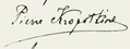 Signature of Pierre Kropotkine.png