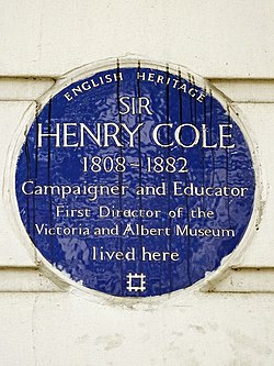 Sir henry cole 1808 1882 campaigner and educator first director of the victoria and albert museum lived here