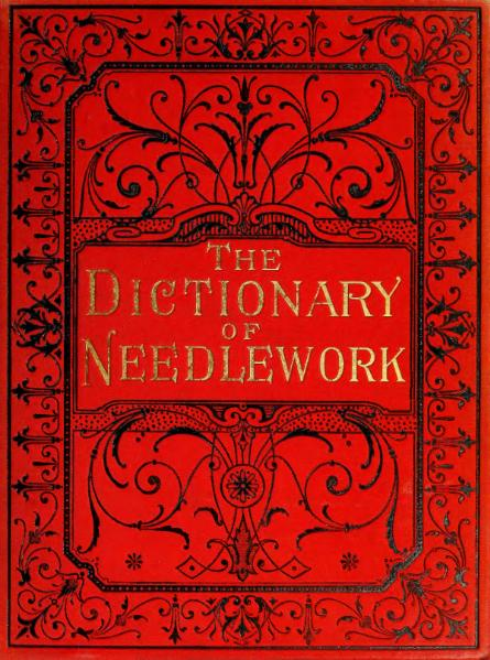 File:The Dictionary of Needlework (Volume 4).djvu
