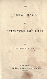 <i>The Snow-Image, and Other Twice-Told Tales</i> book by Nathaniel Hawthorne