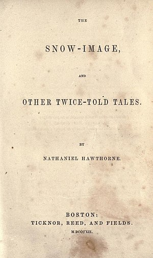 The Snow-Image, and Other Twice-Told Tales - Image: The Snow Image, and Other Twice Told Tales