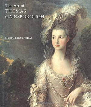 """Michael Rosenthal - The cover of The art of Thomas Gainsborough: """"A little business for the eye"""", 1999."""