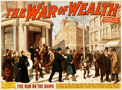 War of wealth bank run poster