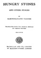 4990010214542 - Hungry Stones And Other Stories, Tagore, Rabindranath, 292p, LANGUAGE. LINGUISTICS. LITERATURE, bengali (1916).pdf