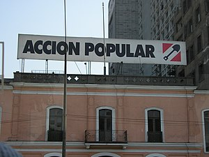 Accion Popular banner in Lima, Peru.