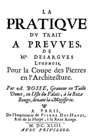 Girard Desargues - Pratique du trait a preuves (1643)