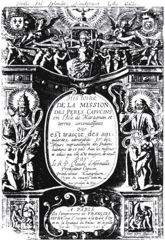 Claude d'Abbeville - Frontispiece to Histoire de la mission, by Claude d'Abbeville.