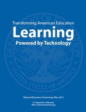 Office of Educational Technology - 2010 National Educational Technology Plan