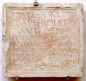 Nomenclator (nomenclature) - Sepulchral inscription for Epaphroditus, imperial freedman and nomenclator, and his wife Flavia Prisca