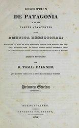 Tomás Falkner: Descripción de Patagonia y de las partes adyacentes de la América meridional