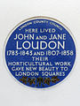 HERE LIVED JOHN AND JANE LOUDON 1783-1843 and 1807-1858 THEIR HORTICULTURAL WORK GAVE NEW BEAUTY TO LONDON SQUARES.jpg