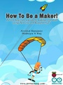 How To Be a Maker!.pdf