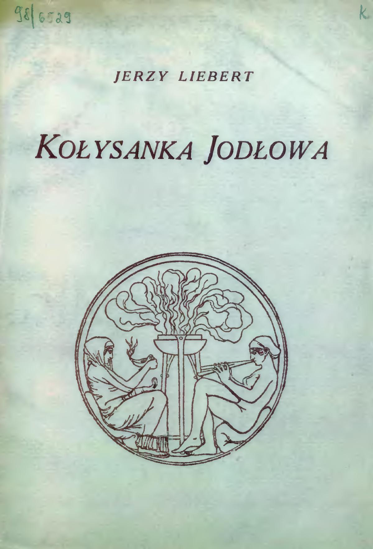 Kołysanka Jodłowa Tomik Jerzego Lieberta Wikipedia