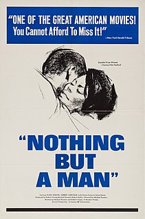 <i>Nothing but a Man</i> 1964 film by Michael Roemer