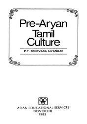 P. T. Srinivasa Iyengar: Pre-Aryan Tamil Culture