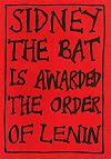 Sidney The Bat is awarded the Order of Lenin.jpg