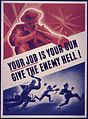 Your Job is Your Gun. Give the Enemy Hell^ - NARA - 533997.jpg