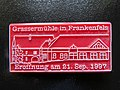 2018-01-09 (132) Badge of opening of the Grassermühle in Frankenfels 1997.jpg