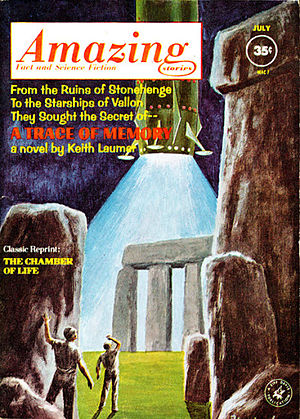 Keith Laumer - Laumer's novel A Trace of Memory was serialized in Amazing Stories in 1962.