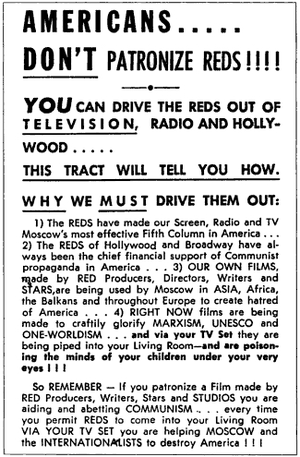 McCarthyism - U.S. anti-Communist propaganda of the 1950s, specifically addressing the entertainment industry