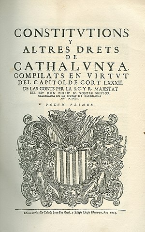 Catalan nationalism - Catalan Constitutions (1702).