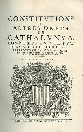Principality of Catalonia - 1702 compilation of Catalan Constitutions