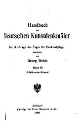 Georg Dehio: Handbuch der deutschen Kunstdenkmäler Band III Süddeutschland
