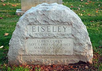 """Loren Eiseley - Loren Eiseley's headstone in West Laurel Hill Cemetery - """"We loved the earth but could not stay"""""""