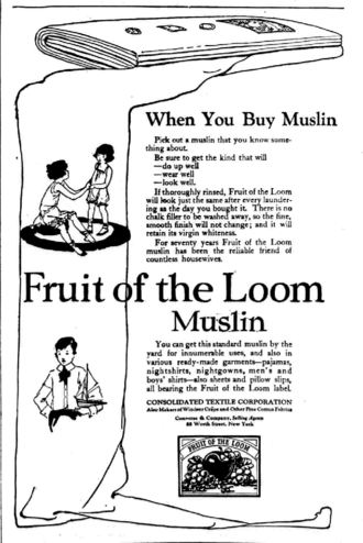 Fruit of the Loom - 1921 newspaper ad for Fruit of the Loom muslin fabric