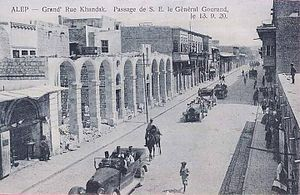 Henri Gouraud (general) - General Gouraud crossing through al-Khandaq street on 13 September 1920, Aleppo