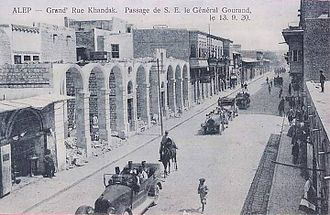 General Gouraud crossing through al-Khandaq street on 13 September 1920 General Gouraud marching in Aleppo.jpg