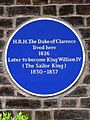 H.R.H. The Duke of Clarence lived here 1826. Later to become King William IV (The Sailor King) 1830-1837.jpg