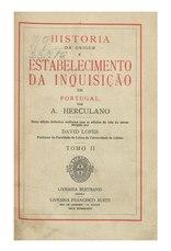Alexandre Herculano: História da Origem e Estabelecimento da Inquisição em Portugal