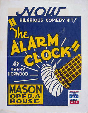 Avery Hopwood - WPA poster for Hopwood's 1923 play The Alarm Clock