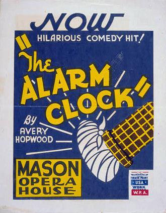 Avery Hopwood - WPA poster for Hopwood's 1923 play The Alarm Clock