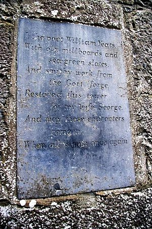 Thoor Ballylee - Inscription on tower composed by WB Yeats.