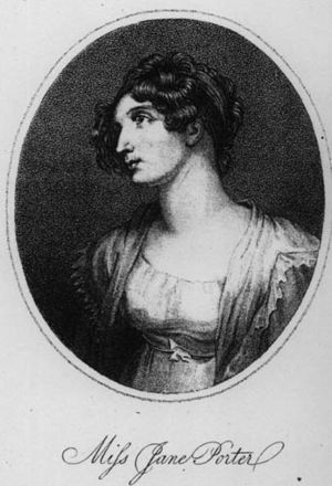 Jane Porter - Jane Porter, from The Ladies' Monthly Museum