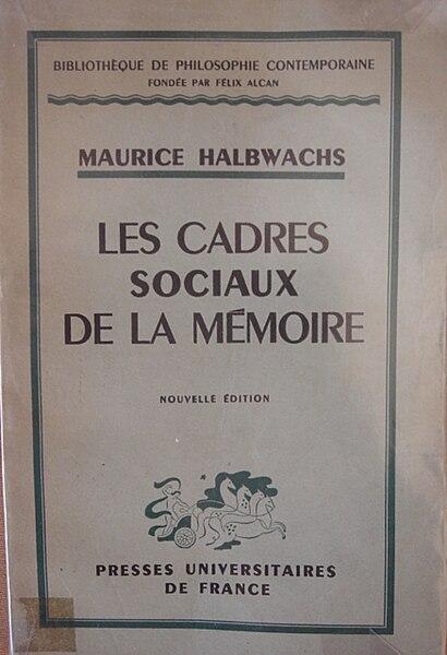 File:Maurice Halbwachs Cadres sociaux de la mémoire maitrier.jpg