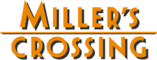Millers-crossing.png