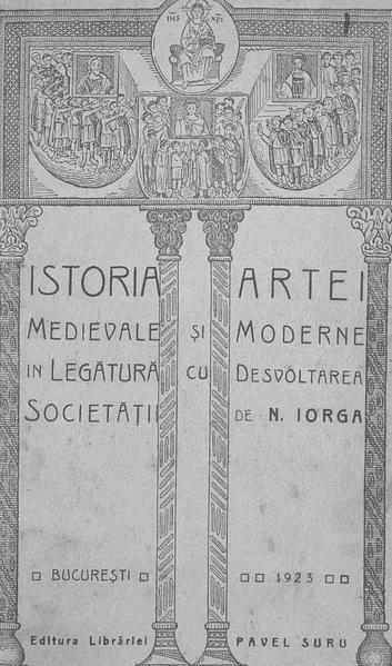File:Nicolae Iorga - Istoria artei medievale și moderne în legătură cu desvoltarea societății.pdf