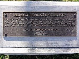 """Agüeybaná II - Plaque at Agüeybaná II (""""El Bravo"""") Park in sector Caracoles, Barrio Playa, Ponce, Puerto Rico"""