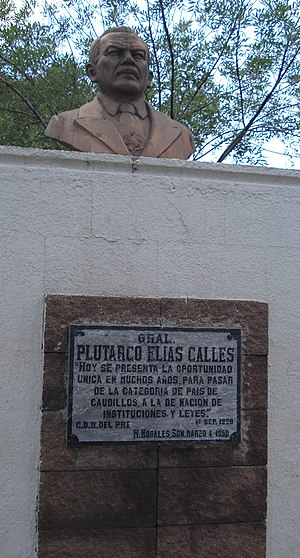 Calles monument inaugurated in 1990, commemorating his speech of September 1928 declaring the end of the age of caudillos Plutarco Elias Calles Monument - Nog Son 2008.jpg