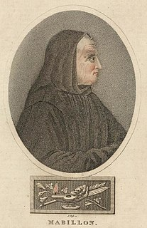 Jean Mabillon French Benedictine monk, medievist, paleographer, diplomatics and theologian