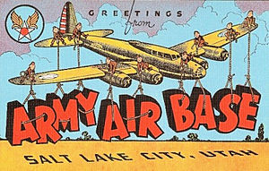 Salt Lake City International Airport - World War II Salt Lake City Army Air Base postcard