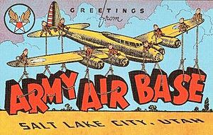 Salt Lake City International Airport - World War II Salt Lake City Army Air Base postcard