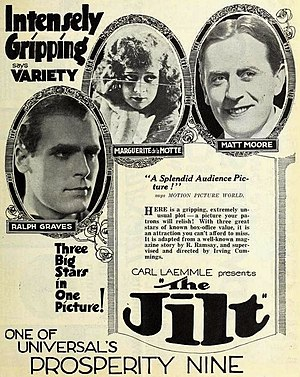 Matt Moore (actor) - Advertisement for The Jilt (1922) with Ralph Graves, Marguerite De La Motte, and Matt Moore