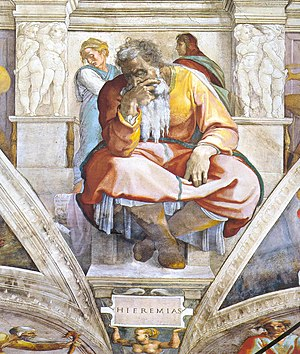 Jeremiah - Jeremiah, as depicted by Michelangelo from the Sistine Chapel ceiling