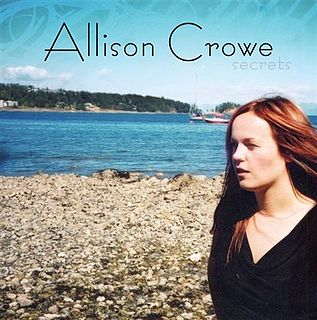 <i>Secrets</i> (Allison Crowe album) album by Allison Crowe