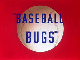 Baseball Bugs title card.png
